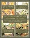 The Louise Beebe Wilder Gardener's Library: Four Classic Books by America's Greatest Garden Writer