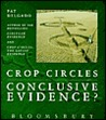 Crop Circles: Conclusive Evidence?