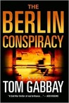 The Berlin Conspiracy (Jack Teller, #1)