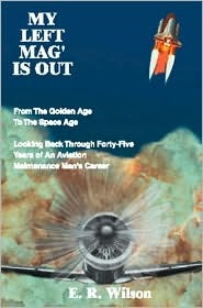 My Left Mag' Is Out: From the Golden Age to the Space Age