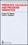 Predicate Calculus and Program Semantics