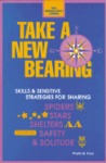 Take a New Bearing: Skills and Sensitive Strategies for Sharing Spiders, Stars, Shelters, Safety, and Solitude