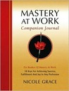 Mastery at Work Companion Journal