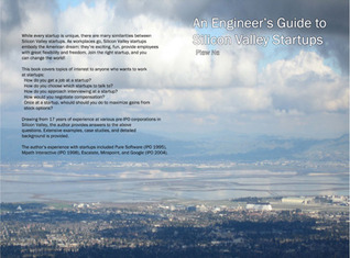An Engineer's Guide to Silicon Valley Startups