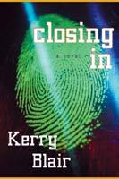 Closing in by Kerry Blair