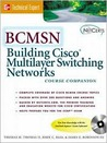 Building Cisco Multilayer Networks [With CDROM]