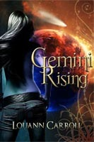 Gemini Rising by Louann Carroll