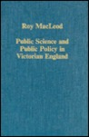 Public Science and Public Policy in Victorian England