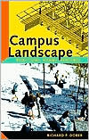 Campus Landscape: Functions, Forms, Features