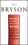 Bryson's Dictionary of Troublesome Words Bryson's Dictionary of Troublesome Words