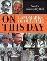 On This Day: Landmarks of Our Time