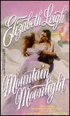 Mountain Moonlight by Elizabeth Leigh