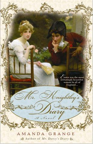Mr. Knightley's Diary by Amanda Grange
