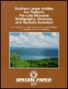 Southern Lesser Antilles Arc Platform: Pre-Late Miocene Stratigraphy, Structure, and Tectonic Evolution (Special Paper (Geological Society of America))