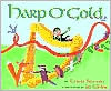 Harp O Gold: An Original Tale