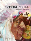 Sitting Bull: warrior of the Sioux