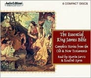 The Essential King James Bible: Complete Stories from the Old and New Testaments