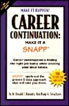 Career Continuation: Make It a SNAPP