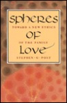 Spheres of Love: Towards a New Ethics of the Family
