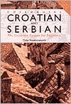 Get Colloquial Croatian and Serbian: The Complete Course for Beginners CHM by Celia Hawkesworth, Iva Jakulic-Ljubisic