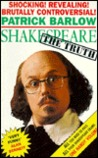 Shakespeare: The Truth or from Glover to Genius