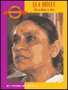 Ela Bhatt: Uniting Women in India