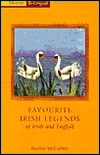 Favourite Irish Legends in Irish and English: A Dual Language Book