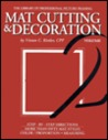 Mat Cutting & Decoration