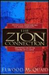 The Zion Connection: Destroying the Myths - Forging an Alliance