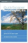 Quick Escapes Washington, D.C., 5th: Getaways from the Nation's Capital