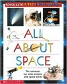 All About Space (Scholastic First Encyclopedia)