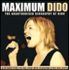 Maximum Dido: The Unauthorised Biography of Dido