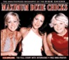Maximum Dixie Chicks: The Unauthorised Biography of the Dixie Chicks