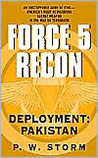 Force 5 Recon: Deployment: Pakistan (Force 5 Recon, #2)