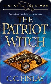 The Patriot Witch (Traitor to the Crown series)