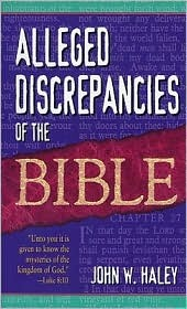 Alleged Discrepancies of the Bible by John W. Haley