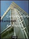 Contemporary European Architects by Dirk Meyhofer