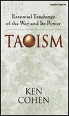Taoism: Essential Teachings Of The Way And Its Power