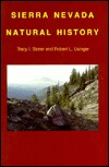 Sierra Nevada Natural History by Tracy I. Storer