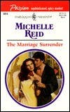 The Marriage Surrender by Michelle Reid