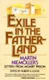 Exile in the Fatherland: Martin Niem'oller's Letters from Moabit Prison