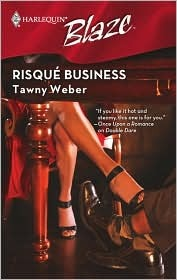 Risque Business (Harlequin Blaze #418)