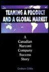 Teaming a Product and a Global Market