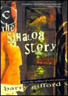 The Sinaloa Story by Barry Gifford