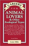 Careers for Animal Lovers & Other Zoological Types