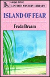 Island of Fear by Freda Bream