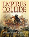 Empires Collide: The French and Indian War 1754-1763 (General Military)