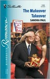 Makeover Takeover (Having The Boss'S Baby) (Silhouette Romance)