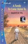 A Family to Come Home To (Saddle Falls, #4) (Silhouette Special Edition, #1468)