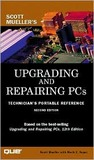 Upgrading and Repairing PCs: Technician's Portable Reference